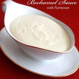 bechamel sauce recipe parmesan cheese best classic traditional French