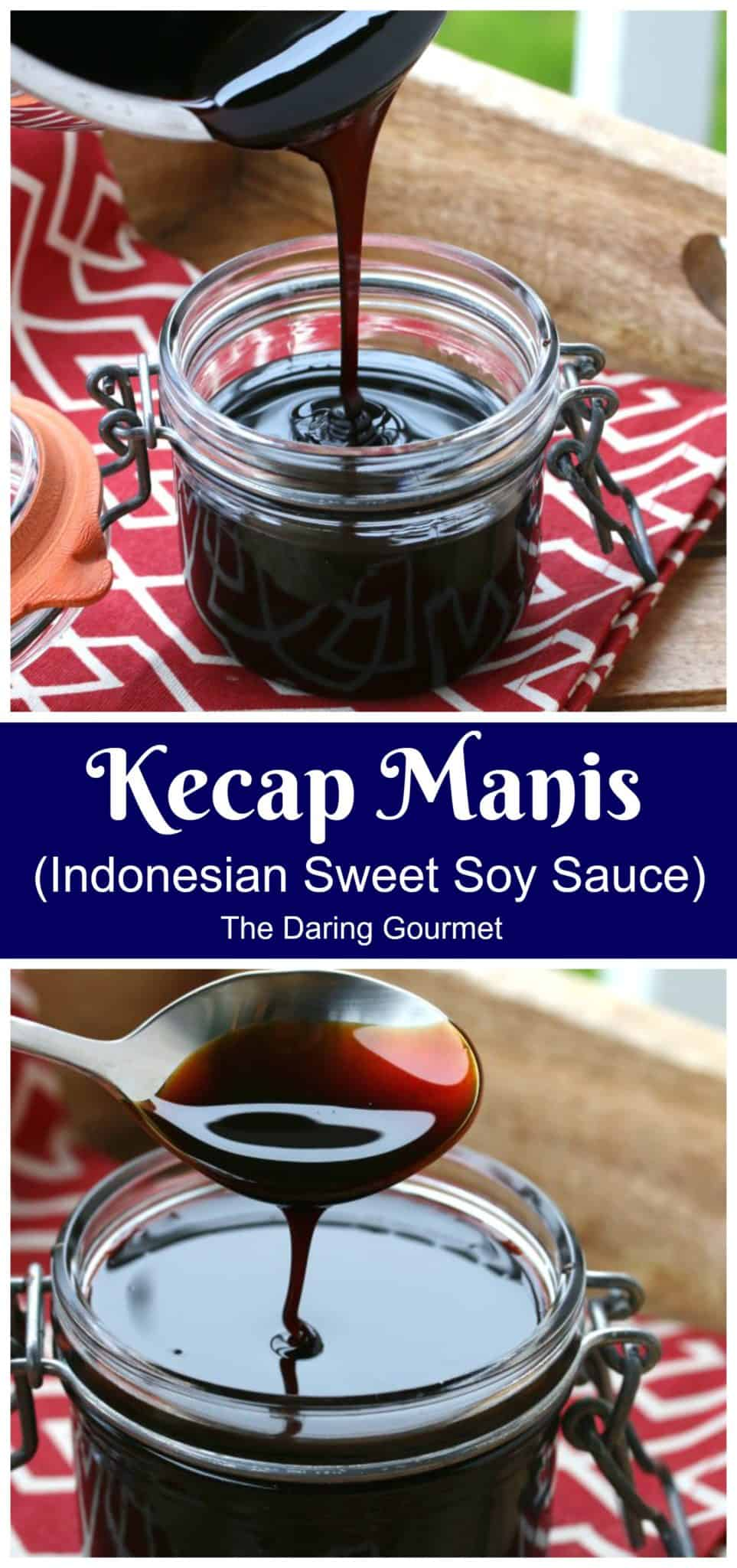 kecap manis recipe authentic best traditional sweet soy sauce condiment dip