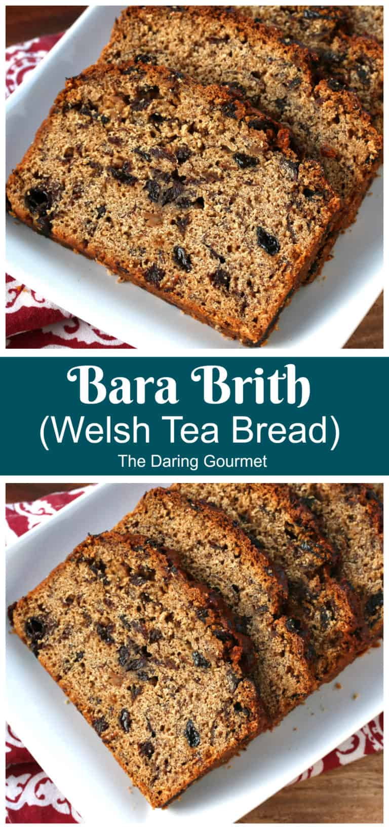 bara brith recipe authentic traditional Welsh tea bread raisins currants candied lemon peel